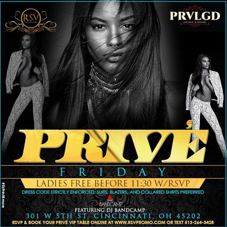 9.23.16 - Prive Friday (Cincinnati, OH)