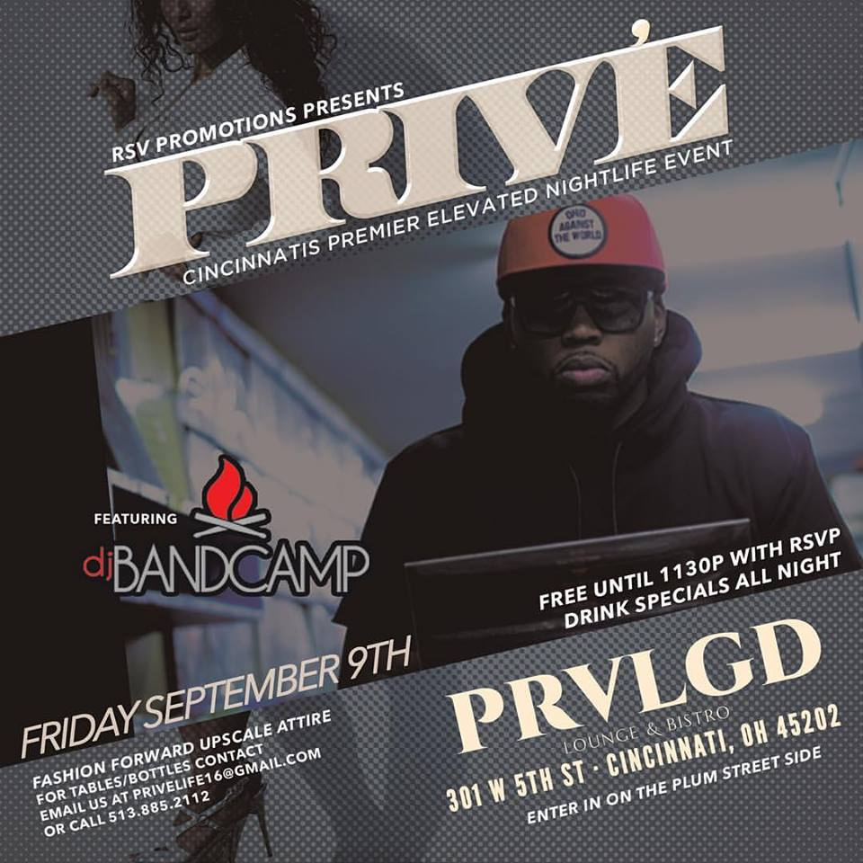 9.9.16 - Prive Friday (Cincinnati, OH)